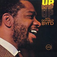 Donald Byrd:  Up (Verve)