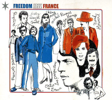 Freedom Jazz France (Heavenly Sweetness / Digger's Digest), 2013, 2LP