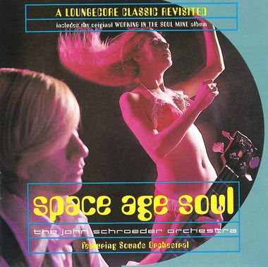 John Schroeder Orchestra - Space Age Soul