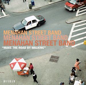 Menahan Street Band: Make The Road By Walking (Dunham/Daptone)