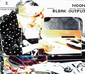 noon-bleak_output-2001_small